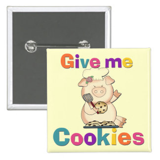 Give Me Cookies Tshirts and Gifts Button