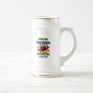 Give Me Football or Give Me Death Beer Stein
