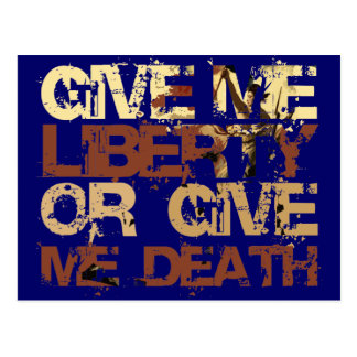 Give me Liberty or give me Death Postcard