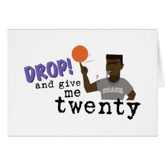 Give Me Twenty! Greeting Card
