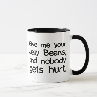 Give Me Your Jelly Beans Mug