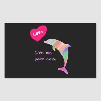 Give me your love_dolphin rectangular sticker