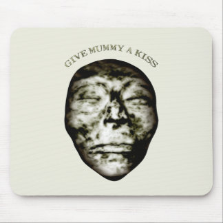 Give Mummy A Kiss Mouse Pad