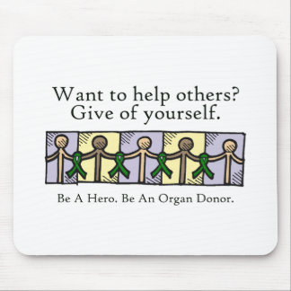 Give of Yourself Mouse Pads