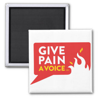 Give Pain A Voice Square Magnet