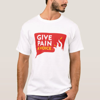 Give Pain A Voice T-Shirt