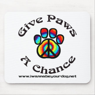 Give Paws a Chance Peace Symbol Mousepads