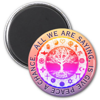 Give Peace a Chance 6 Cm Round Magnet