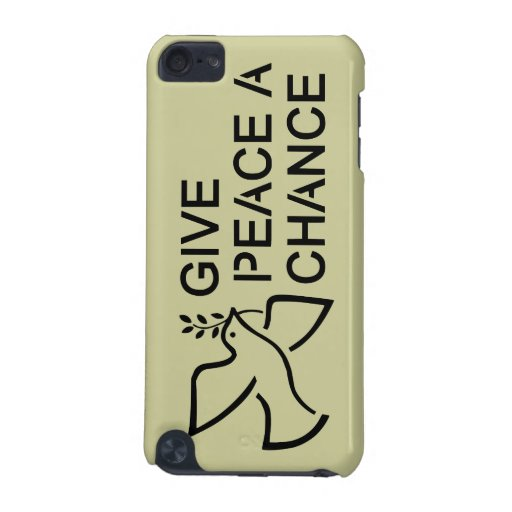 Give Peace a Chance iPod Touch Case