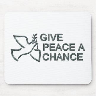 Give Peace A Chance Mousepad