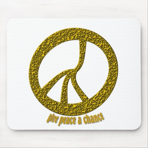 Give Peace a chance Mouse Pads