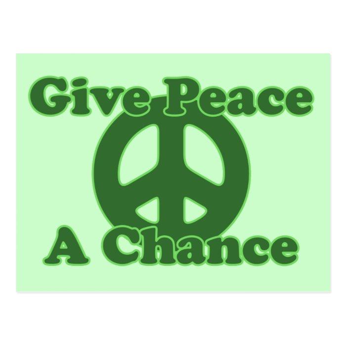Give Peace a Chance Postcard