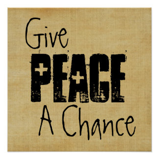 Give Peace A Chance Poster