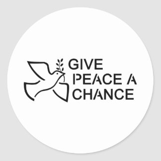 Give Peace a Chance Round Sticker