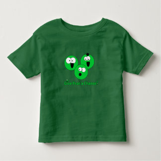 Give Peas a Chance Toddler T-Shirt