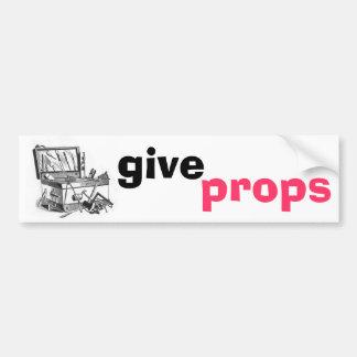Give Props Bumper Sticker