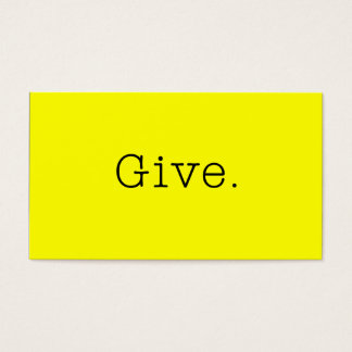 Give. Pure Neon Lemon Yellow And Black Give Quote Business Card