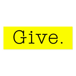 Give. Pure Neon Lemon Yellow And Black Give Quote Pack Of Skinny Business Cards