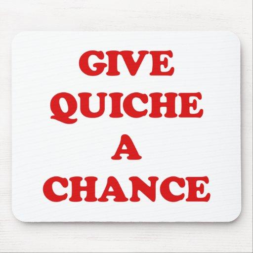 GIVE QUICHE A CHANCE MOUSE MATS