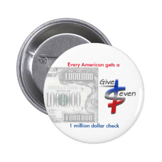Give Seven Figures to Americans Button