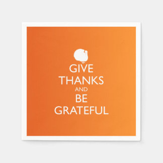 GIVE THANKS AND BE GRATEFUL DISPOSABLE NAPKINS