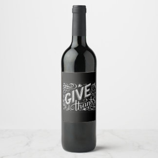 Give thanks hand lettering quote wine label