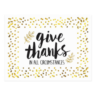Give Thanks in AllCircumstances Postcard