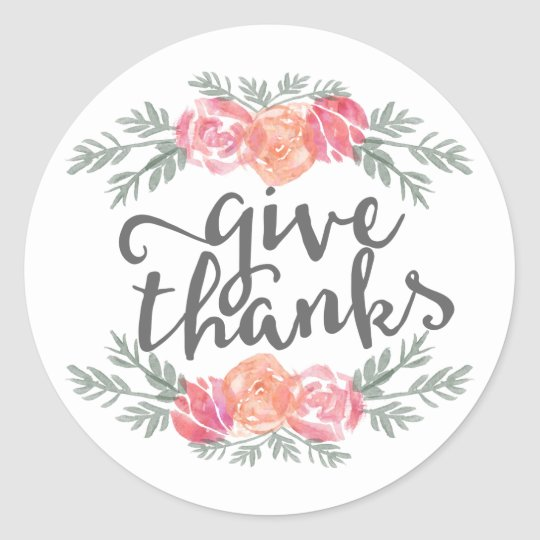 Give Thanks Modern Watercolor Floral Thanksgiving Classic Round