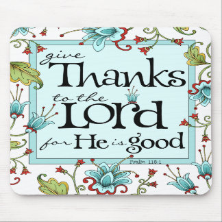 Give Thanks - Mouse Pad