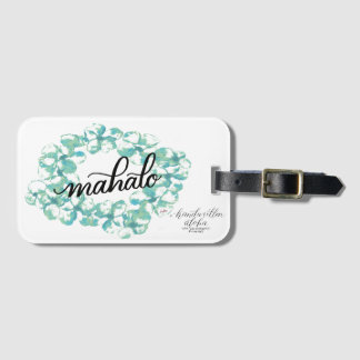 """Give Thanks or """"Mahalo"""" around the world Luggage Tag"""