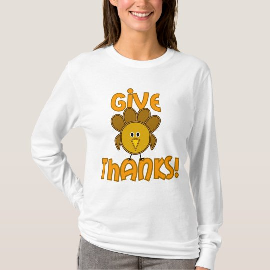 Give Thanks! T-Shirt