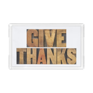 Give Thanks - Thanksgiving Concept - Isolated Acrylic Tray