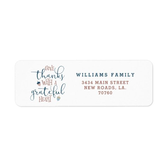 Give Thanks With a Grateful Heart Return Address Label