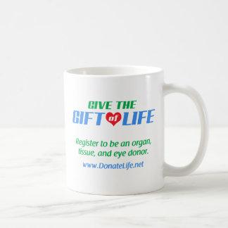 Give the Gift of Life Coffee Mug
