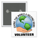 Give the world a helping hand and volunteer pinback buttons