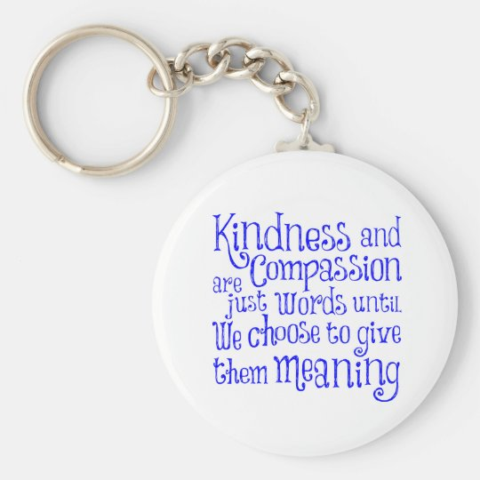 GIVE THEM MEANING KEY RING