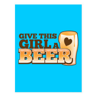 GIVE THIS GIRL A BEER design from The Beer Shop Postcard