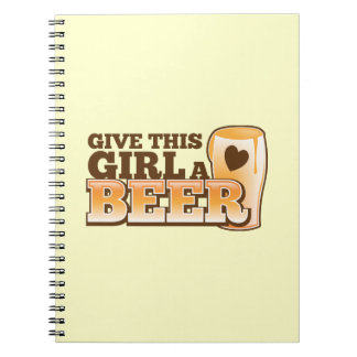 Give this girl a Beer ND Notebook