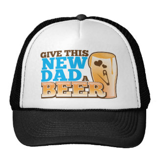 Give this New Dad a BEER@! Cap