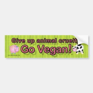 """Give up animal cruelty Go vegan"" with cow &  pig Bumper Sticker"
