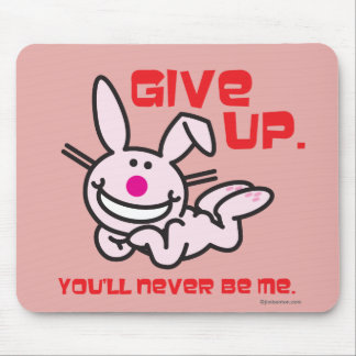 Give Up Mouse Mat