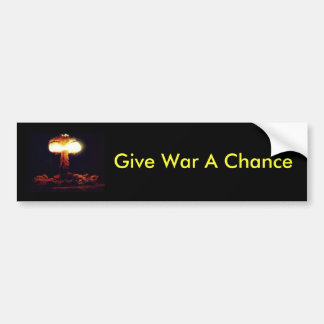 Give War A Chance Bumper Stickers