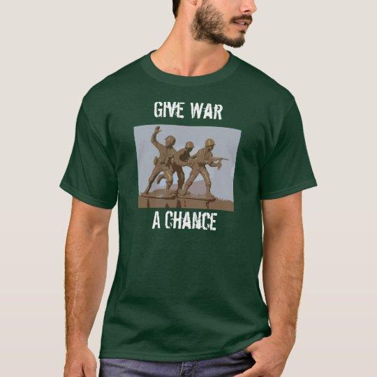 Give War A Chance T-Shirt
