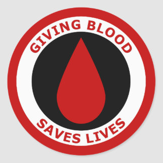 Giving Blood Saves Lives Round Sticker