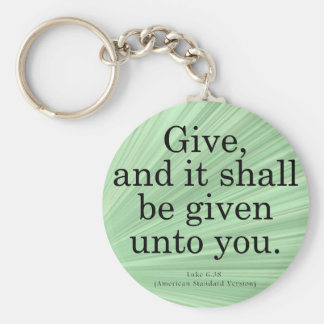 Giving Luke 6-38 Basic Round Button Key Ring