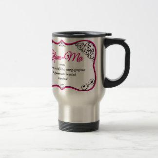 Glam-Ma  Grandma  that is glamorous! Mug