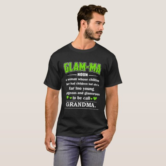 Glamma To Be Called Grandma T-Shirt