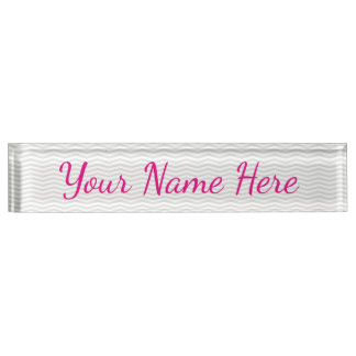 Glamorous Girly Name with Subtle Gray Chevron Nameplate