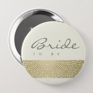 GLAMOROUS GOLD WHITE MOSAIC DOTS  BRIDE TO BE 10 CM ROUND BADGE