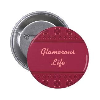 Glamorous Life Button